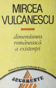 Mircea vulcanescu dimensiunea romaneasca a existentei
