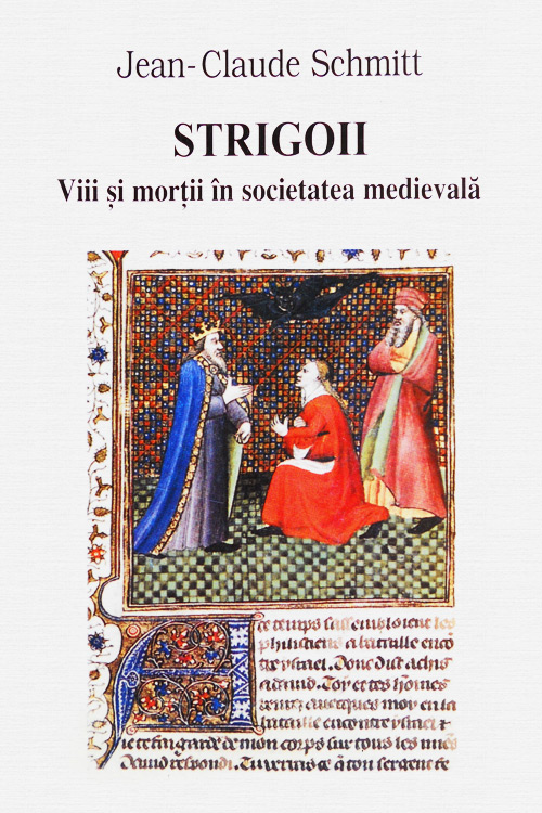 Strigoii. Viii si mortii in societatea medievala