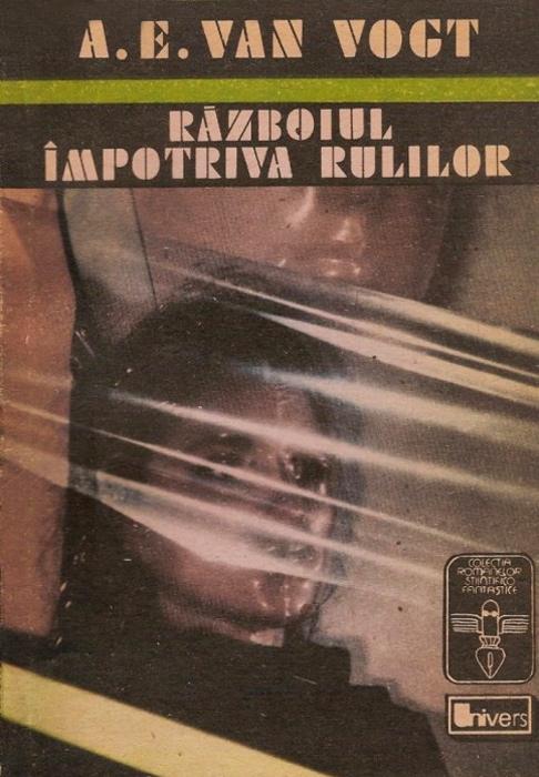 Razboiul impotriva Rulilor - A.E. Van Vogt