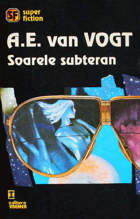 Soarele subteran - A.E. Van Vogt