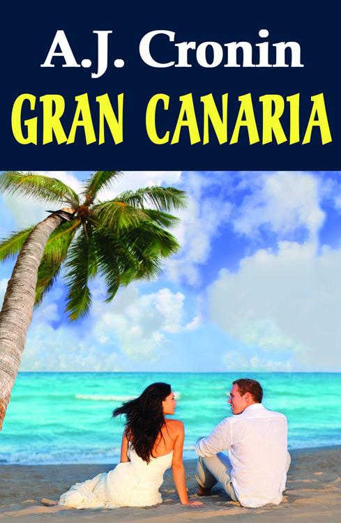 Gran Canaria - A.J. Cronin