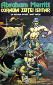 Corabia zeitei Ishtar - Abraham Merritt