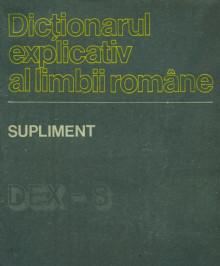 Dictionarul explicativ al limbii romane - Supliment (DEX-S) - Academia RSR