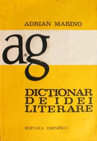 Dictionar de idei literare - Adrian Marino