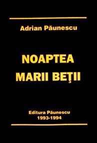 Noaptea marii betii (editia princeps) - Adrian Paunescu