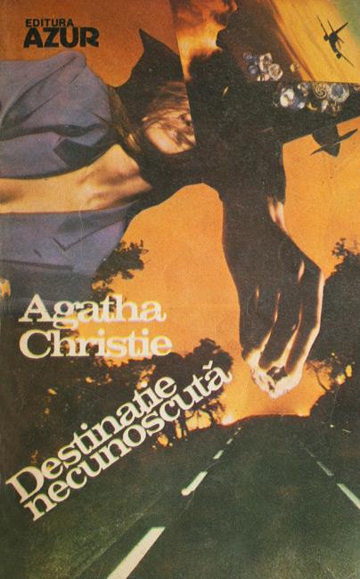 Destinatie necunoscuta - Agatha Christie