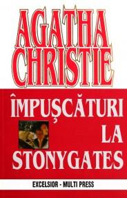 Impuscaturi la Stonygates - Agatha Christie