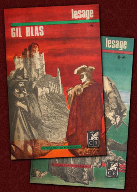 Istoria lui Gil Blas de Santillana (2 vol.) - Alain Lesage