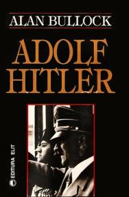 Adolf Hitler - Alan Bullock