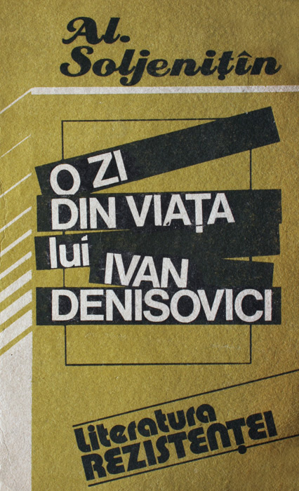 O zi din viata lui Ivan Denisovici - Alexandr Soljenitin