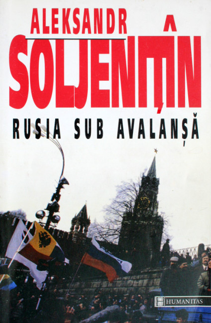 Rusia sub avalansa - Alexandr Soljenitin