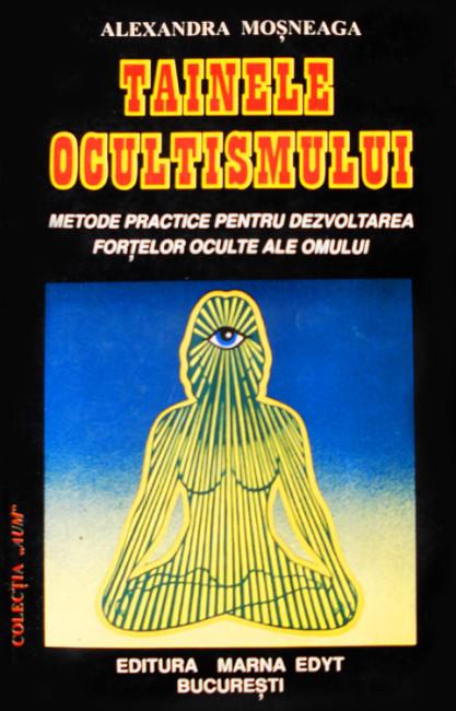 Tainele ocultismului - Alexandra Mosneaga