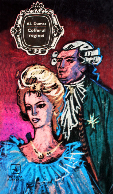 Colierul reginei (editia de lux) - Alexandre Dumas