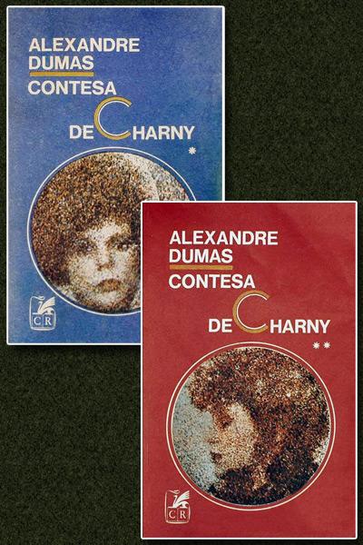 Contesa de Charny (2 vol.) - Alexandre Dumas