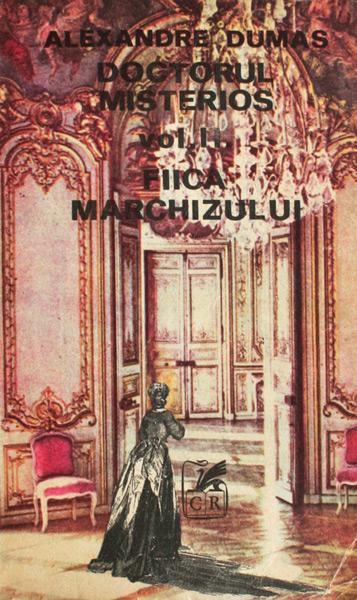 Doctorul misterios. Fiica marchizului (2 vol.) - Alexandre Dumas