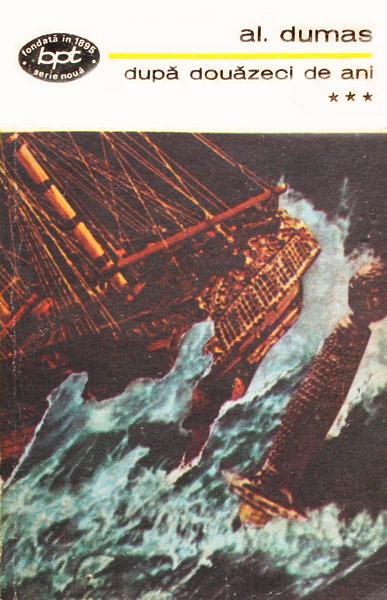Dupa douazeci de ani (3 vol.) - Alexandre Dumas