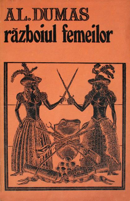 Razboiul femeilor - Alexandre Dumas