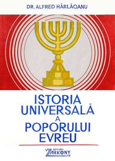 Istoria universala a poporului evreu - Alfred Harlaoanu