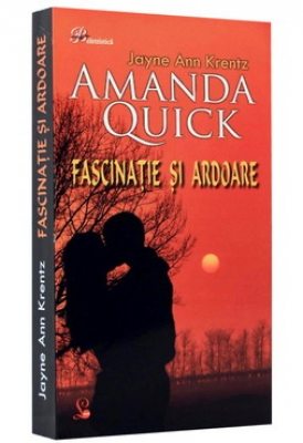 Fascinatie si ardoare - Amanda Quick