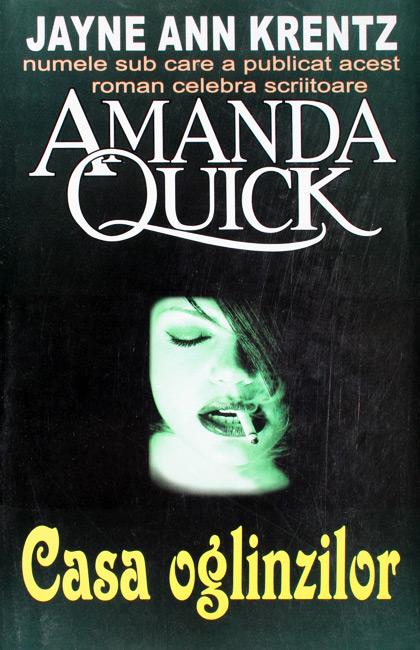 Casa oglinzilor - Amanda Quick / Jayne Ann Krentz
