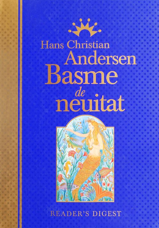 Hans Christian Andersen - Basme de neuitat (editie de lux, Reader's Digest)