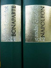 Napoleon Bonaparte (2 vol.) - Andre Castelot