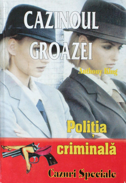 Politia Criminala: (08) Cazinoul groazei - Anthony King