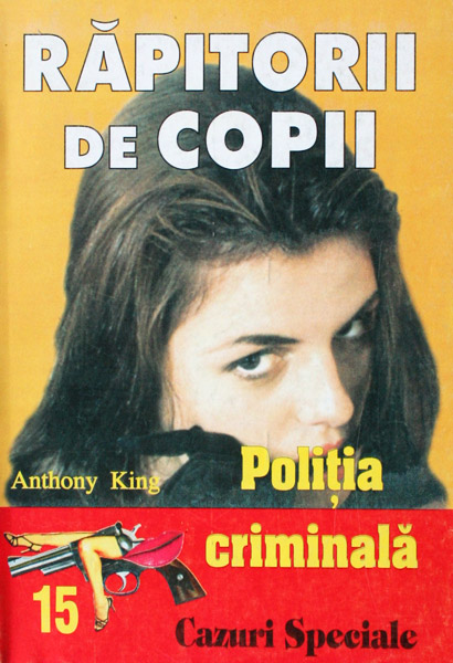 Politia Criminala: (15) Rapitorii de copii - Anthony King