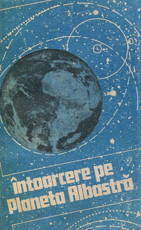 Intoarcere pe Planeta Albastra - Antologie