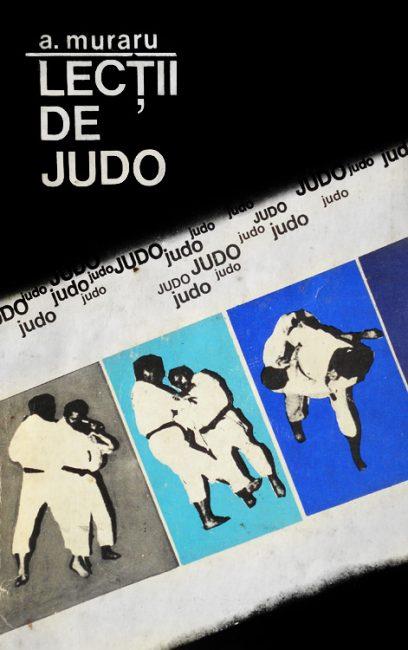 Lectii de judo - Anton Muraru