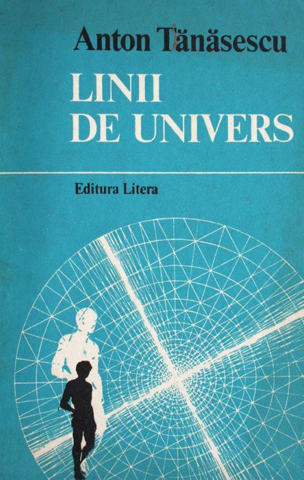 Linii de univers - Anton Tanasescu