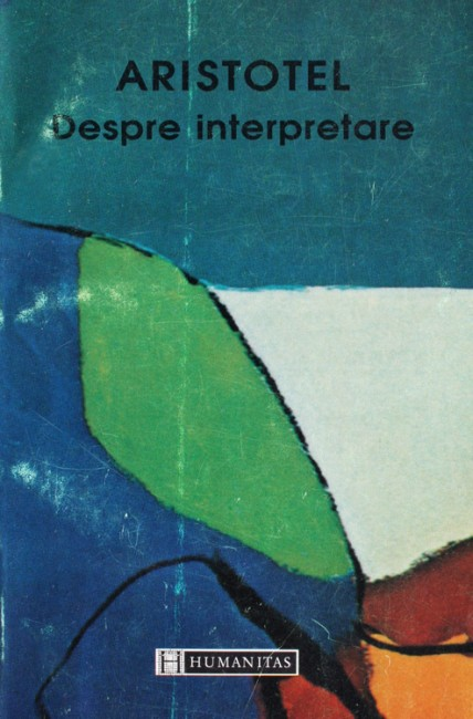 Despre interpretare - Aristotel