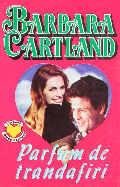 Parfum de trandafiri - Barbara Cartland