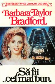 Sa fii cel mai bun - Barbara Taylor Bradford