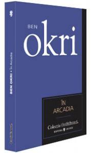 In Arcadia - Ben Okri