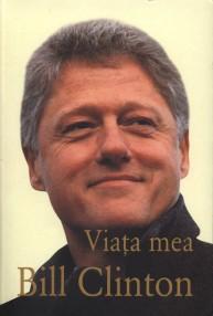 Viata mea (editie de lux) - Bill Clinton