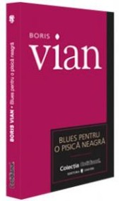 Blues pentru o pisica neagra - Boris Vian