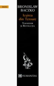 Iesirea din Teroare. Termidor si Revolutia - Bronislaw Baczko