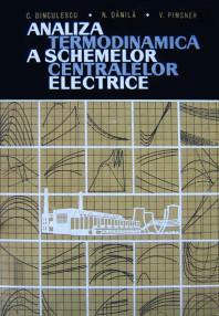 Analiza termodinamica a schemelor centralelor electrice - C. Dinculescu