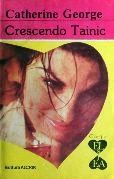 Crescendo tainic - Catherine George