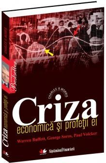Criza economica si profetii ei - Charles R. Morris