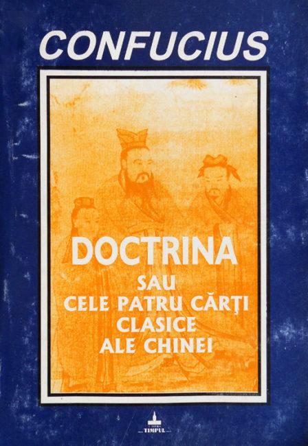 Confucius - Doctrina sau Cele patru cărți clasice ale Chinei