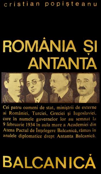 Romania si Antanta Balcanica - Cristian Popisteanu