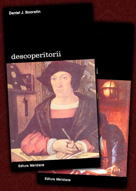 Descoperitorii (2 vol.) - Daniel J. Boorstin
