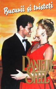 Bucurii si tristeti - Danielle Steel