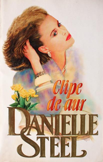 Clipe de aur - Danielle Steel