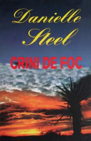 Crini de foc - Danielle Steel