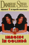 Imagine in oglinda - Danielle Steel