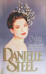 O viata implinita - Danielle Steel