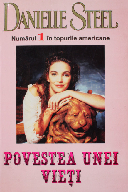 Povestea unei vieti - Danielle Steel